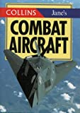 Collins/Jane's Combat Aircraft (Collins Pocket Guide) (0004708466) by Gander, Terry