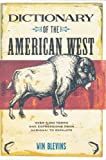 Win Blevins Dictionary of the American West