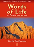 Words Of Life, May - August 2005: Give Me This Mountain (0340863773) by Salvation Army