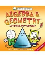 Algebra & Geometry (Basher Science)