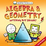img - for Basher Science: Algebra and Geometry book / textbook / text book