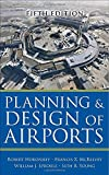 By Robert Horonjeff Planning and Design of Airports, Fifth Edition (5th Edition)