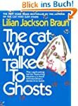 The Cat Who Talked to Ghosts (Cat Who...