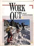 echange, troc Annie Sussel - Work out, anglais classes de première