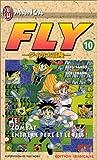 echange, troc Koji Horii, Riku Inada - Fly, tome 10 : La Bataille entre le père et le fils