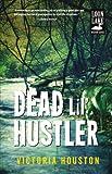 Dead Lil' Hustler (Loon Lake)