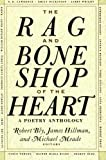 img - for The Rag and Bone Shop of the Heart: A Poetry Anthology book / textbook / text book