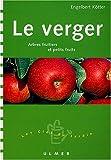 echange, troc Engelbert Kötter - Le Verger : Arbres fruitiers et petits fruits
