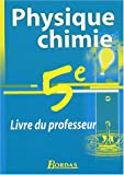 Physique-chimie 5e : Livre du professeur