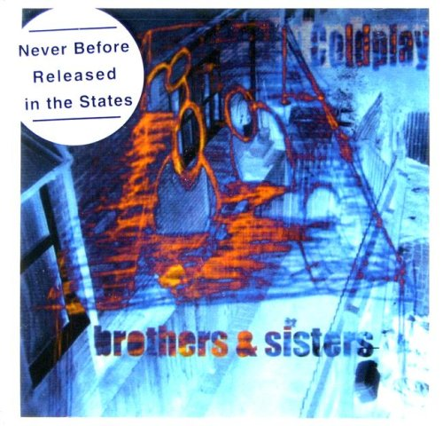 Coldplay - Brothers & Sisters EP - Zortam Music
