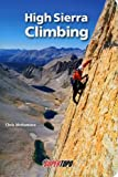 Search : High Sierra Climbing: California's Best High Country Climbs