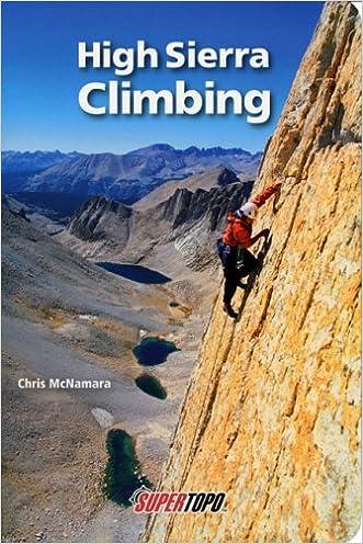 High Sierra Climbing: California's Best High Country Climbs