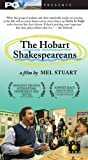 The Hobart Shakespeareans [VHS]