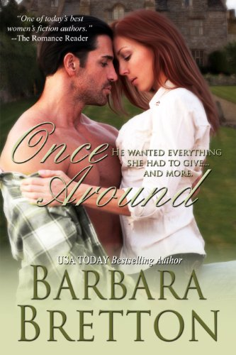 Sometimes a woman has to lose everything before she discovers what she really needs…  Award-winning author Barbara Bretton's Once Around  Sample this USA Today bestselling for Free!