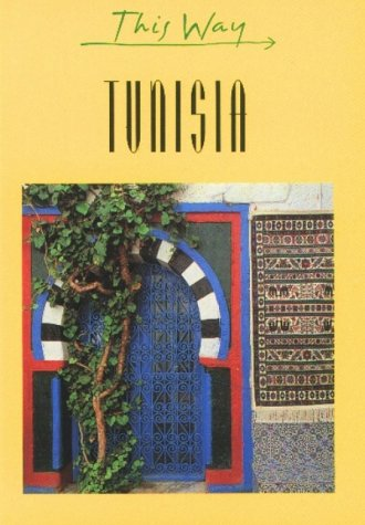 Tunisia (This Way Guides)