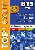 echange, troc Myriam Bénac, Pascal Besson, Gilles Catuli, Dominique Larue - Top'Exam BTS Management des Unités Commerciales