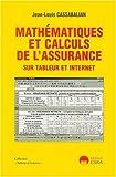 echange, troc J-L. Cassabalian - Mathématiques et calculs de l'assurance sur tableur et internet