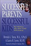 img - for Successful Parents, Successful Kids: For Parents Who Have Tried Everything book / textbook / text book