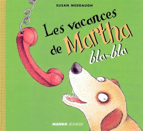 Les Vacances de Martha bla-bla