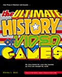 The Ultimate History of Video Games:...