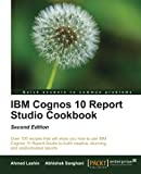 IBM Cognos 10 Report Studio Cookbook, Second Edition