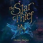The Star Thief | Lindsey Becker