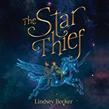 The Star Thief Audiobook by Lindsey Becker Narrated by Amy Landon