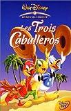 echange, troc Les Trois Caballeros [VHS]
