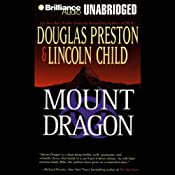 Mount Dragon | [Douglas Preston, Lincoln Child]