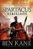 Ben Kane Spartacus: Rebellion