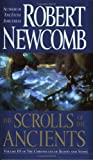 The Scrolls of the Ancients (The Chronicles of Blood and Stone, Book 3) by Robert Newcomb