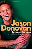 Jason Donovan Between the Lines: My Story Uncut