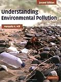 Understanding Environmental Pollution: A Primer
