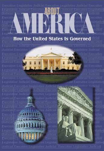 About America: How the U.S. is Governed