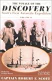 The Voyage of the Discovery: Scott's First Antarctic Expedition, 1901-1904 (Volume II)