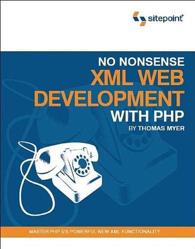 No Nonsense XML Web Development with PHP097529069X
