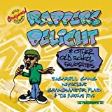 echange, troc Various Artists - Rapper's Delight & Other Old School Favorites