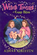 Witch Twins At Camp Bliss (Witch Twins)
