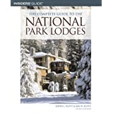 The Complete Guide to the National Park Lodges, 5th ~ Kay Woelfel Scott