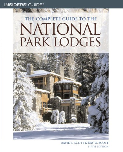 The Complete Guide to the National Park Lodges, 5th
