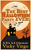 img - for The Best Halloween Party Ever! A Fun A-Z Checklist book / textbook / text book