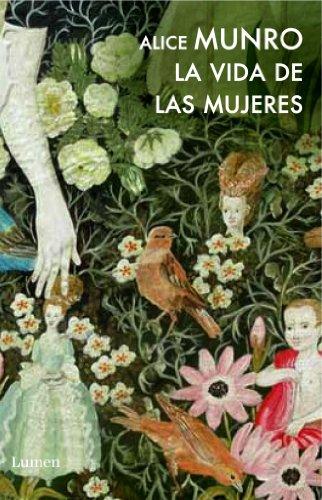 La vida de las mujeres / Lives of Girls and Women (Spanish Edition)