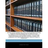 Unión Latino-Americana, Pensamiento De Bolívar Para Formar Una Liga Americana: Su Origen Y Sus Desarrollos Y Estudio...