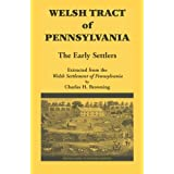 Welsh Tract of Pennsylvania: The Early Settlers