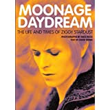 Moonage Daydream: The Life & Times of Ziggy Stardustby David Bowie