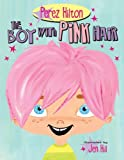 The Boy with Pink Hair by