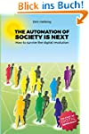 The Automation of Society is Next: Ho...