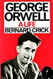 George Orwell: A Biography (043611450X) by Crick, Bernard