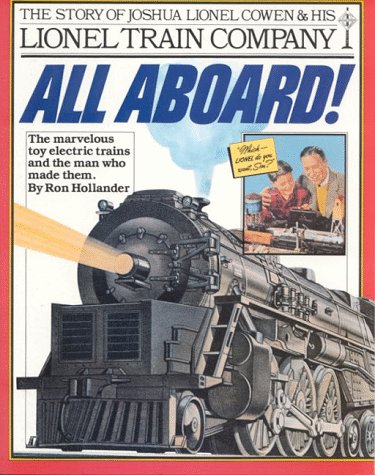 All Aboard!: The Story of Joshua Lionel Cowen & His Lionel Train Company