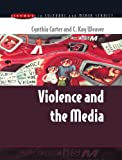 img - for Violence and the Media book / textbook / text book